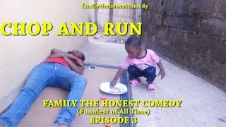 CHOP AND RUN (Mark Angel Comedy like ) (Family The Honest Comedy) (Episode 3)