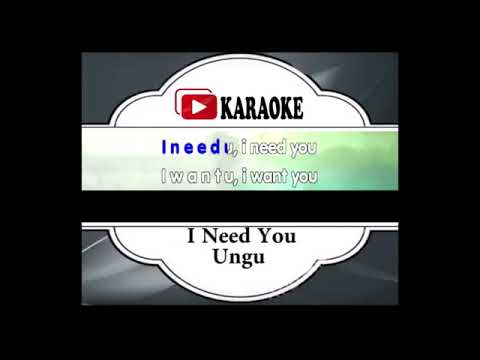 Lagu Karaoke UNGU - I NEED YOU (POP INDONESIA) | Official Karaoke Musik Video