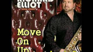 RICHARD ELLIOT - move on up / degada dj
