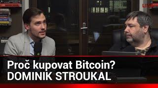 Dominik Stroukal: Proč kupovat Bitcoin? Není Bitcoin podvodné letadlo? Ethereum, Monero, Litecoin?
