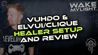 Vuhdo and Elvui/Clique Heąler Setup and Review: What YOU need to know