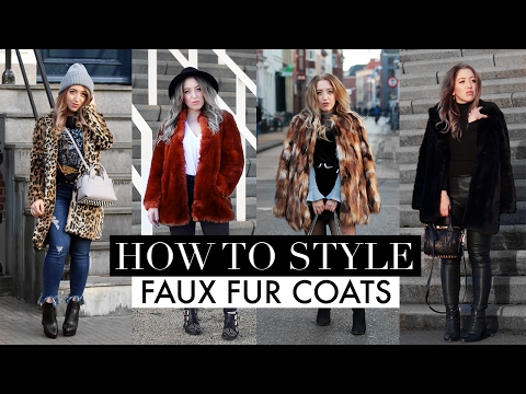 WINTER FASHION GUIDE 2017 | How To Style Faux Fur Coats + LOOKBOOK
