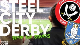 Sheffield United v Sheffield Wednesday |From The Stands