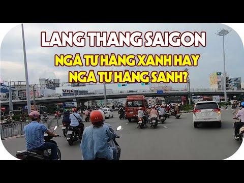 NGÃ TƯ HÀNG XANH hay NGÃ TƯ HÀNG SANH? | Lang thang Sài Gòn