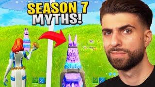 I Busted The CRAZIEST Fortnite Season 7 Myths...