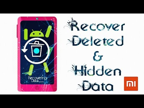 How To Recover Deleted Files & Automatically Deleted Hidden Photos In Xiaomi Phone | No Root