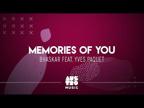 Bhaskar feat Yves Paquet - Memories Of You