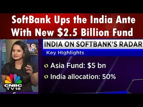 SoftBank Ups the India Ante With New $2.5 Billion Fund | CNBC TV18