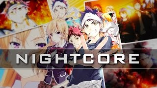 ★Nightcore - Kibou no uta 「Shokugeki no Soma Op Full」