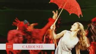 CAROUSEL - Oper Graz