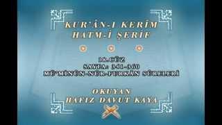 Mealli Kur'an ı Kerim Hatmi   Hafız Davut Kaya    18. Cüz 2017 Video
