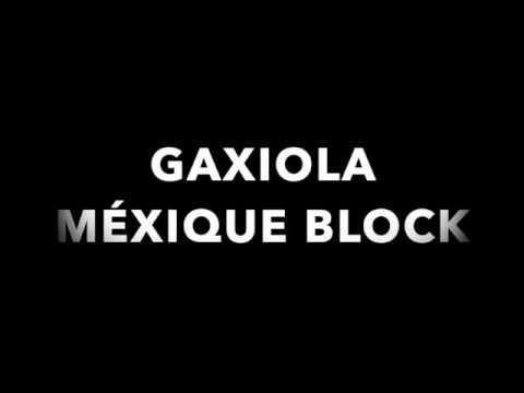 GAXIOLA BLOCK