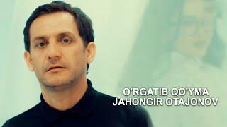 Скачать Jahongir Otajonov O Rgatib Qo Yma Official Music Video