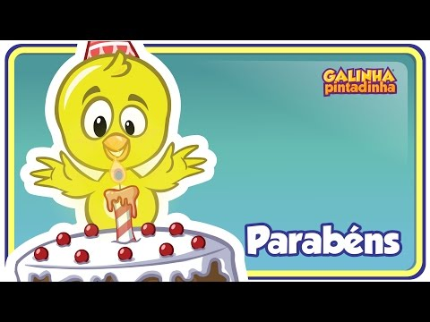 PARABÉNS DA GALINHA PINTADINHA - DVD Galinha Pintadinha 4 - OFICIAL