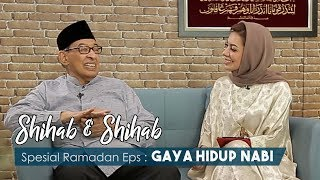 Shihab & Shihab eps. 17 - Gaya Hidup Nabi