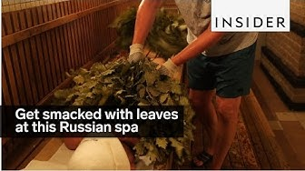 Get smacked with leaves at this Russian spa