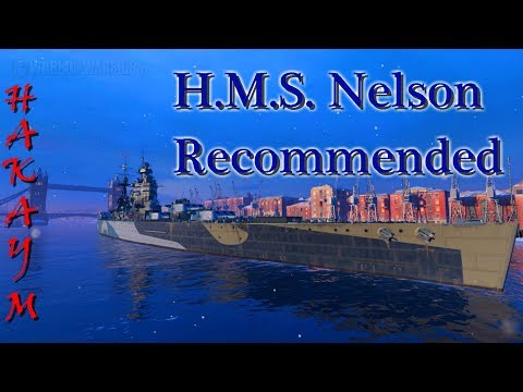 World of Warships - H.M.S. Nelson Recommended