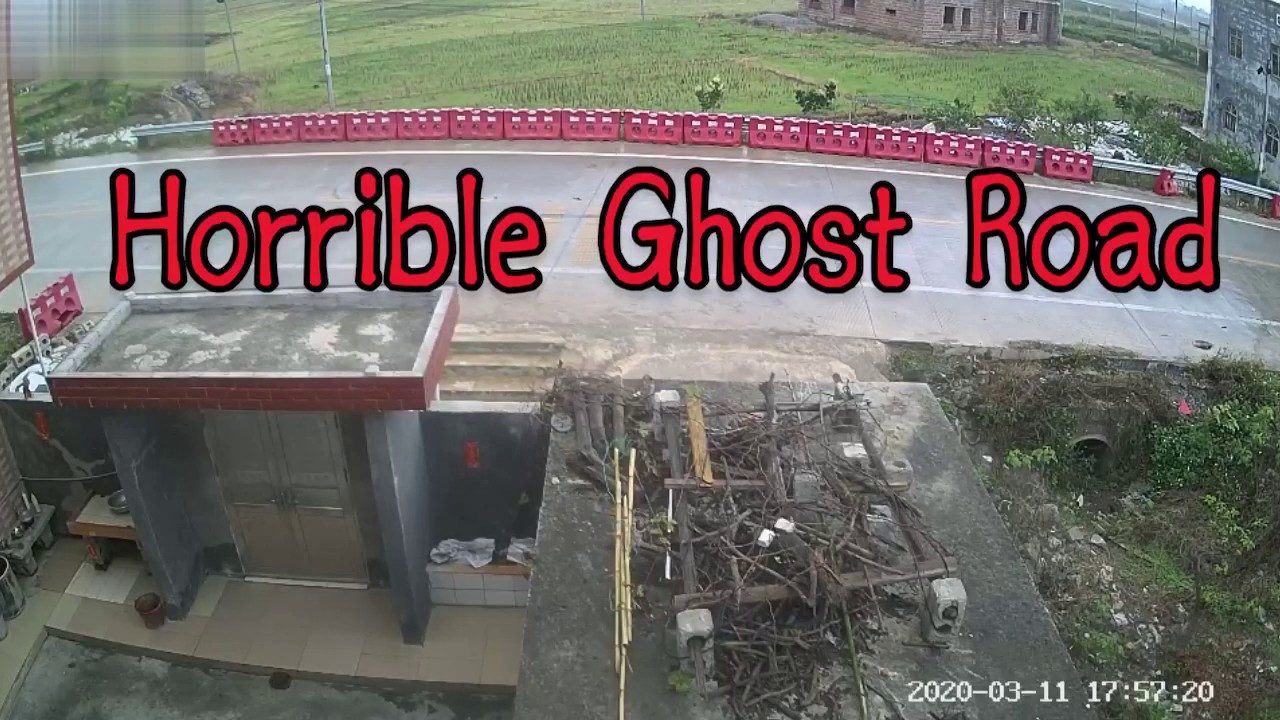 Real Horrible Ghost Road in CCTV in 2020 March