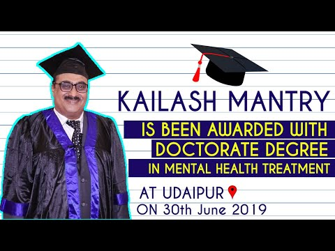 Kailash Mantry Awarded With Doctorate Degree For Outstanding Research On MENTAL HEALTH Treatment