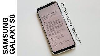 Samsung Galaxy S8 | Ecco un nuovo aggiornamento