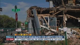 Demolition of house delayed over asbestos concerns