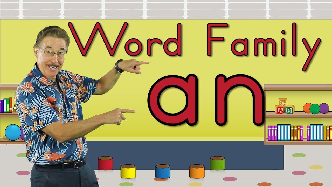 Word Family An Phonics Song For Kids Jack Hartmann