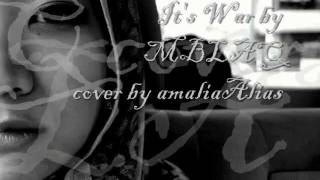 It's War 전쟁이야 by MBLAQ female ballad version(cover by amaliaAlias)