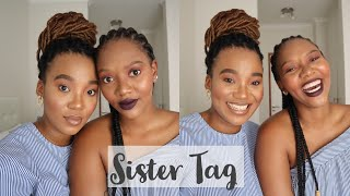 Sister Tag: Meet My Sister | Dimpho Maponyane | South African Youtuber