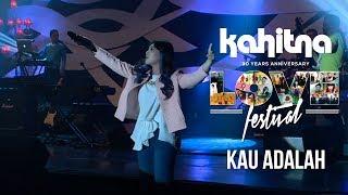 Video Isyana Sarasvati - Kau Adalah | (Kahitna Love Festival) download MP3, 3GP, MP4, WEBM, AVI, FLV April 2018