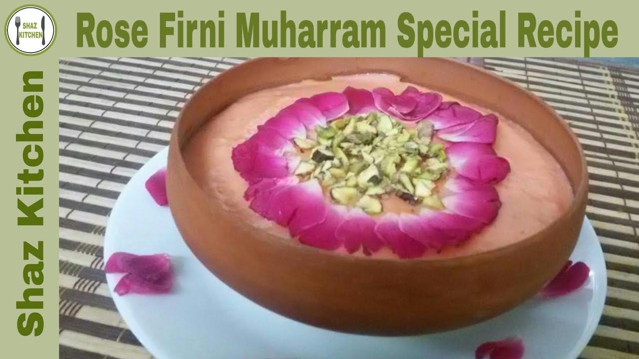 Rose Firni Phirni Muharram Special Recipe In Urdu Hindi How To