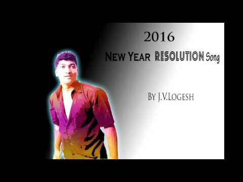 2016 New Year Resolution - Tamil Album Song || J.V.Logesh