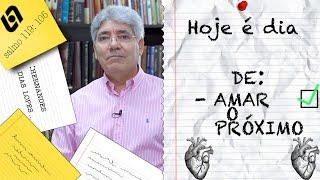 AMAR O PRÓXIMO / HOJE É DIA - 004