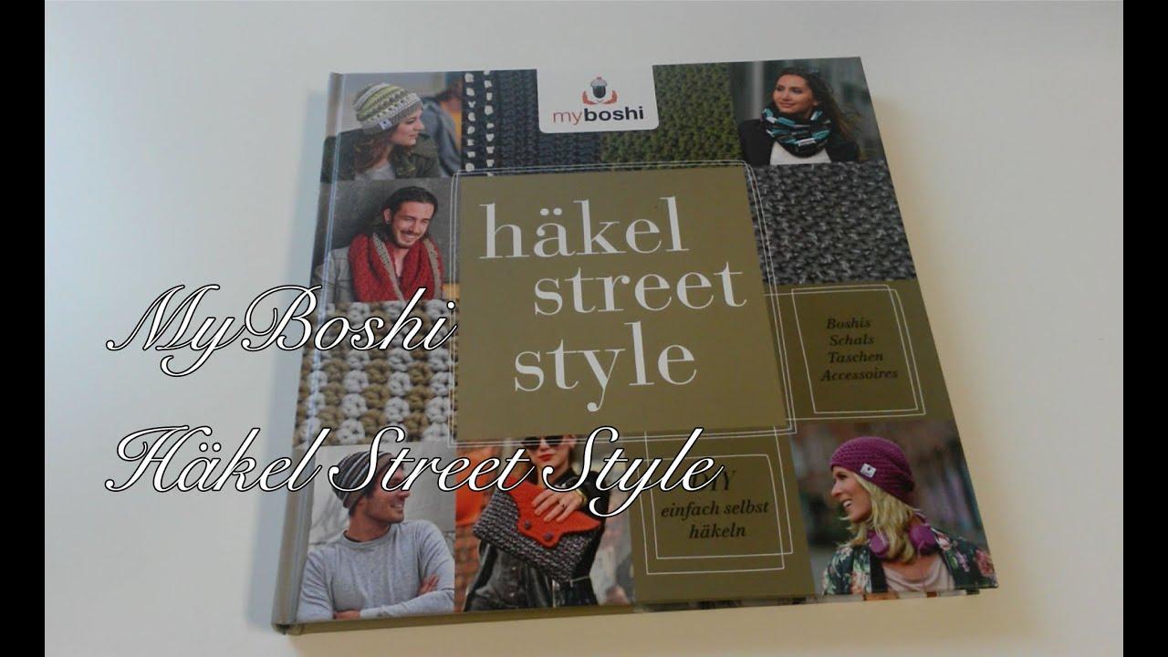 Myboshi Häkelanleitung Buch Häkel Street Style Youtube