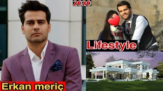 Erkan meriç lifestyle |2020| networth,Realage,Hobbies,facts,Family, & much more |RW facts Profiles|