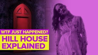 The Haunting of Hill House Explained l WTF Just Happened?