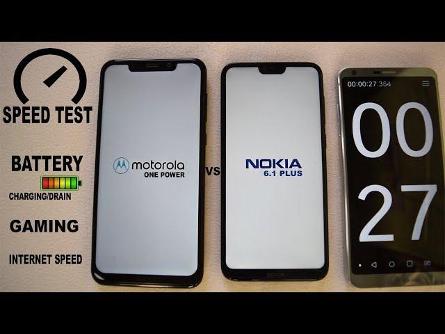 NOKIA 6.1 PLUS VS MOTO ONE POWER #Speed #Gaming#battery charging/Drain #internet