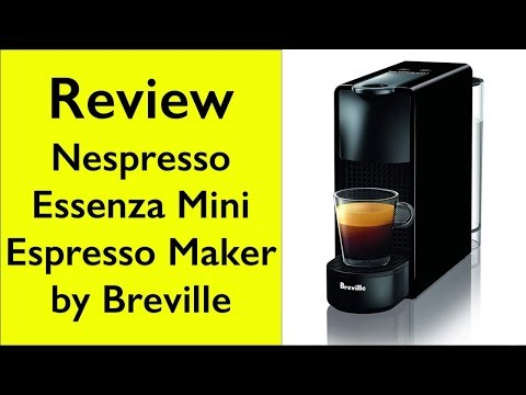 Review Nespresso Essenza Mini Original Espresso Machine by Breville
