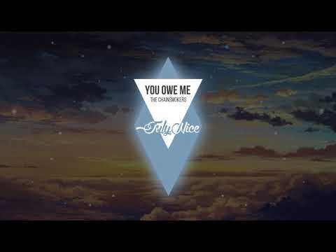 The Chainsmokers - You Owe Me (Official Music Audio) | JulyNice Music 2018