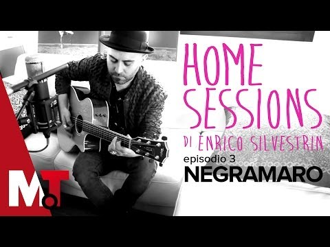 Home Sessions Ep3 - Negramaro [HD]