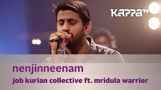 Nenjinneenam - Job Kurian Collective - Music Mojo - KappaTV