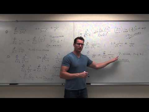 Calculus 2 Lecture 9.4:  The Comparison Test for Series and The Limit Comparison Test