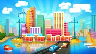 Tap Tap Builder - Official Trailer