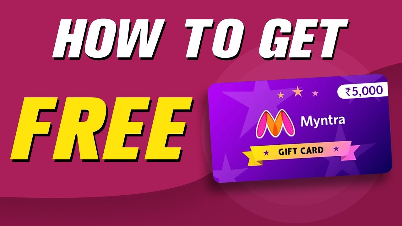 Myntra Gift Card How To Get Free Myntra Gift Card Free Myntra Gift Card 2019