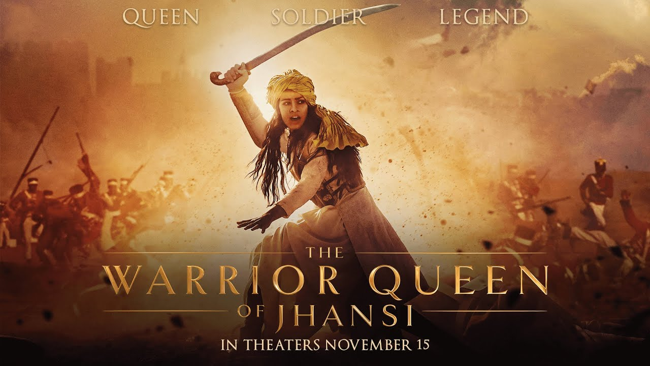 The Warrior Queen of Jhansi | Official Trailer | In Theaters ...