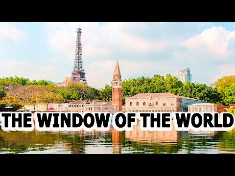 Window of the World | Shenzhen | China