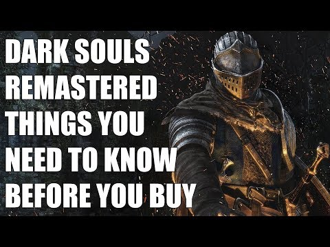 Dark Souls Remastered - 15 Things You NEED TO KNOW Before You Buy