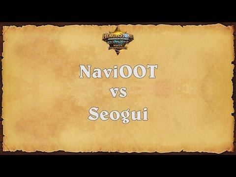 NaviOOT vs Seogui - Asia-Pacific Winter Championship - Match 8