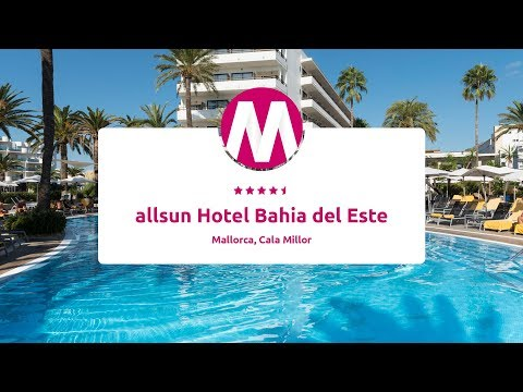 Allsun Hotel Bahia Del Este - 4,5* - Mallorca, Cala Millor