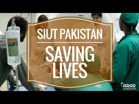 SIUT PAKISTAN - Saving Lives - Arrahman Arraheem