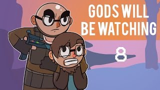 Gods Will Be Watching - Northernlion Plays - Episode 8